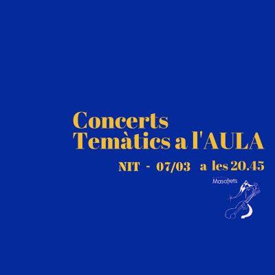 Concerts Temàtic a l'AULA